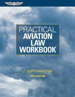 Practical Aviation Law Workbook (Paperback)