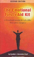 The Emotional First + Aid Kit: A Practical Guide to Life After Bariatric Surgery (Paperback)