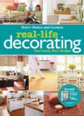 Real-Life Decorating: Your Look, Your Budget (Paperback)