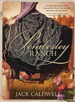 Pemberley Ranch (Paperback)