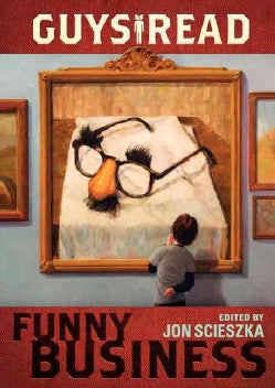 Guys Read: Funny Business (Paperback)