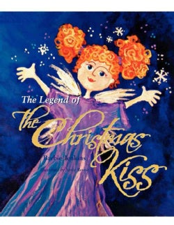 The Legend of the Christmas Kiss (Paperback)
