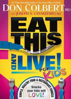 Eat This and Live! For Kids (Paperback)