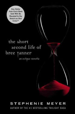 The Short Second Life of Bree Tanner: An Eclipse Novella (Hardcover)