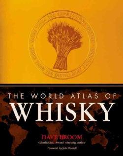The World Atlas of Whiskey (Hardcover)