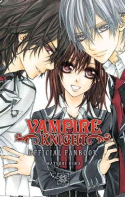 Vampire Knight Official Fanbook (Paperback)