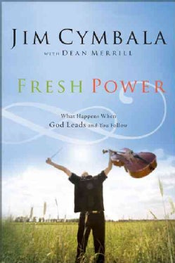 Fresh Power: What Happens When God Pours Out (Paperback)