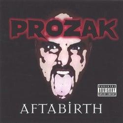 PROZAK - AFTABIRTH