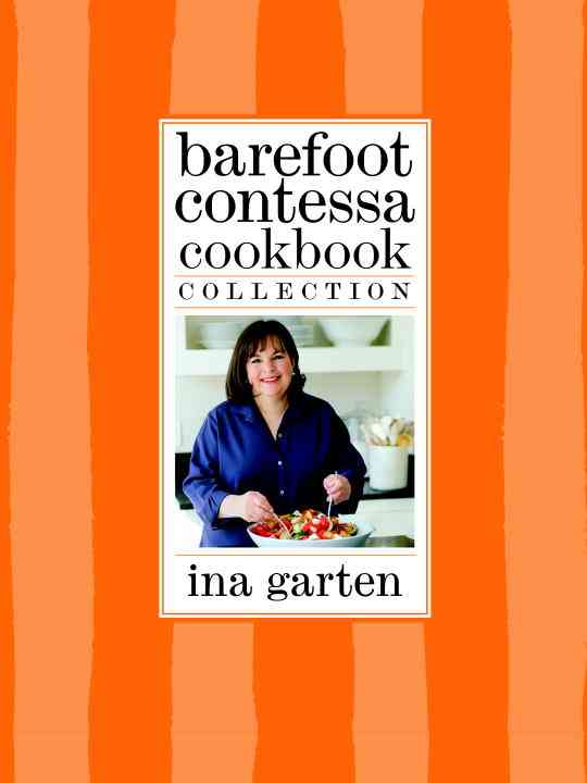Barefoot Contessa Cookbook Collection: The Barefoot Contessa Cookbook/ Barefoot Contessa Parties!/ Barefoot Conte... (Hardcover)