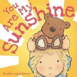 You Are My Sunshine (Board book)