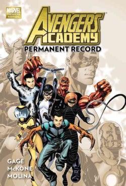 Avengers Academy: Permanent Record (Hardcover)