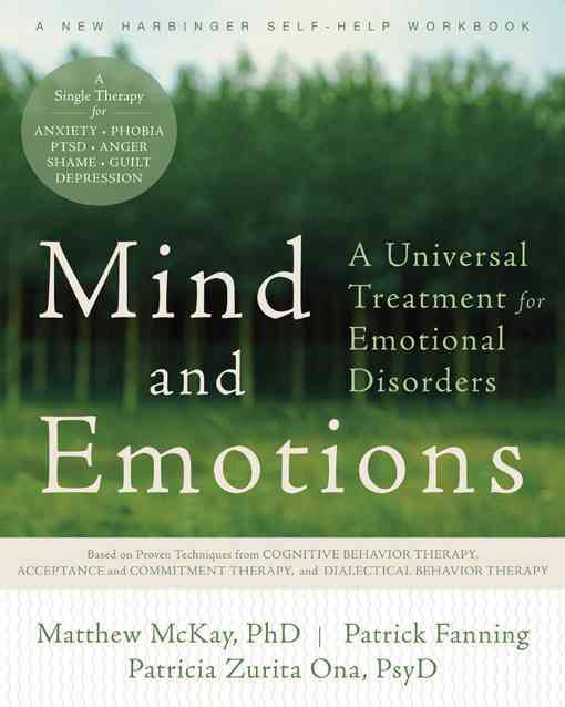 Mind and Emotions: A Universal Treatment for Emotional Disorders (Paperback)