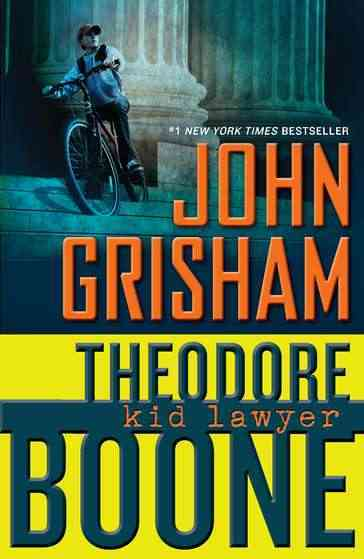 Theodore Boone, Kid Lawyer (Paperback)