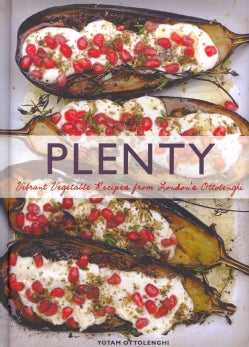 Plenty: Vibrant Vegetable Recipes from London's Ottolenghi (Hardcover)