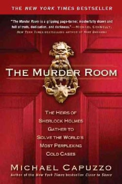 The Murder Room: The Heirs of Sherlock Holmes Gather to Solve the World's Most Perplexing Cold Cases (Paperback)