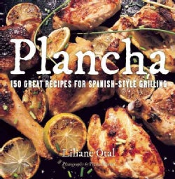 Plancha: 150 Great Recipes for Spanish-Style Grilling (Paperback)