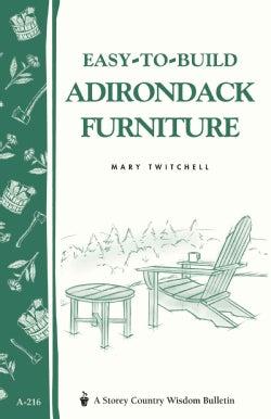 Easy-To-Build Adirondack Furniture (Paperback)