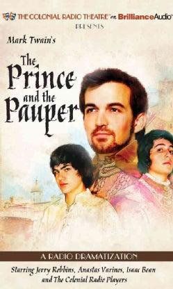 Mark Twain's The Prince and the Pauper: A Radio Dramatization (CD-Audio)