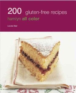 200 Gluten Free Recipes (Paperback)