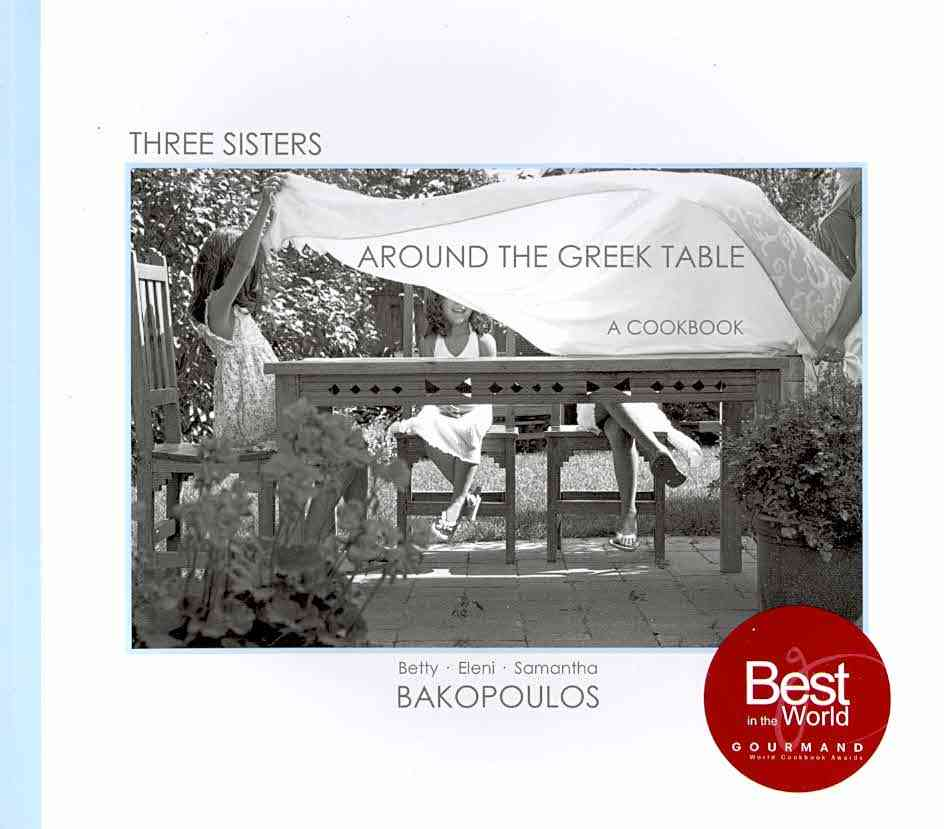 Three Sisters Around the Greek Table: A Cookbook (Paperback)