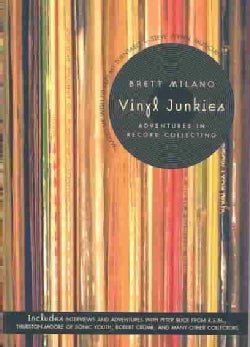 Vinyl Junkies: Adventures in Record Collecting (Paperback)