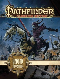 Pathfinder Campaign Setting: Undead Revisited (Paperback)