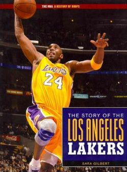 The Story of the Los Angeles Lakers (Paperback)