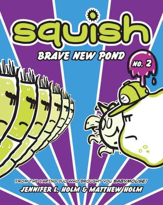 Squish 2: Brave New Pond (Hardcover)