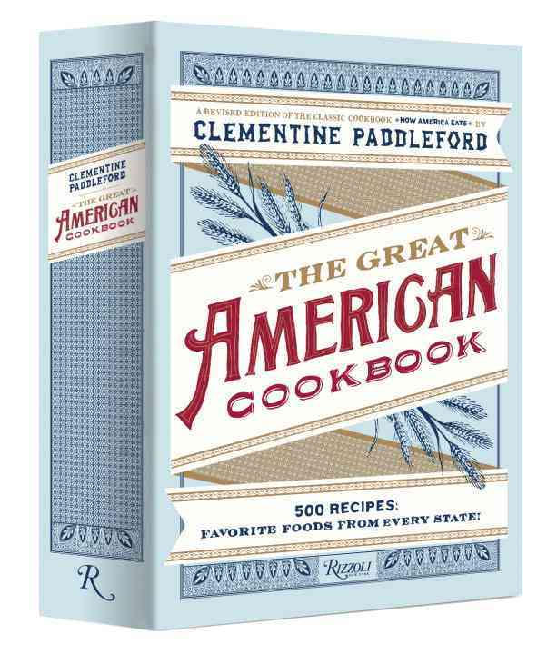 The Great American Cookbook: 500 Recipes: Favorite Foods from Every State (Hardcover)