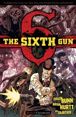 The Sixth Gun 2: Crossroads (Paperback)