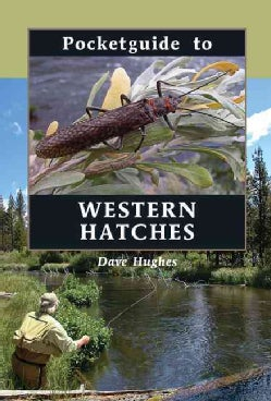 Pocketguide to Western Hatches (Hardcover)