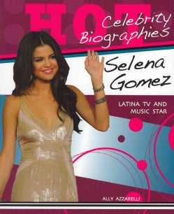 Selena Gomez: Latina TV and Music Star (Paperback)