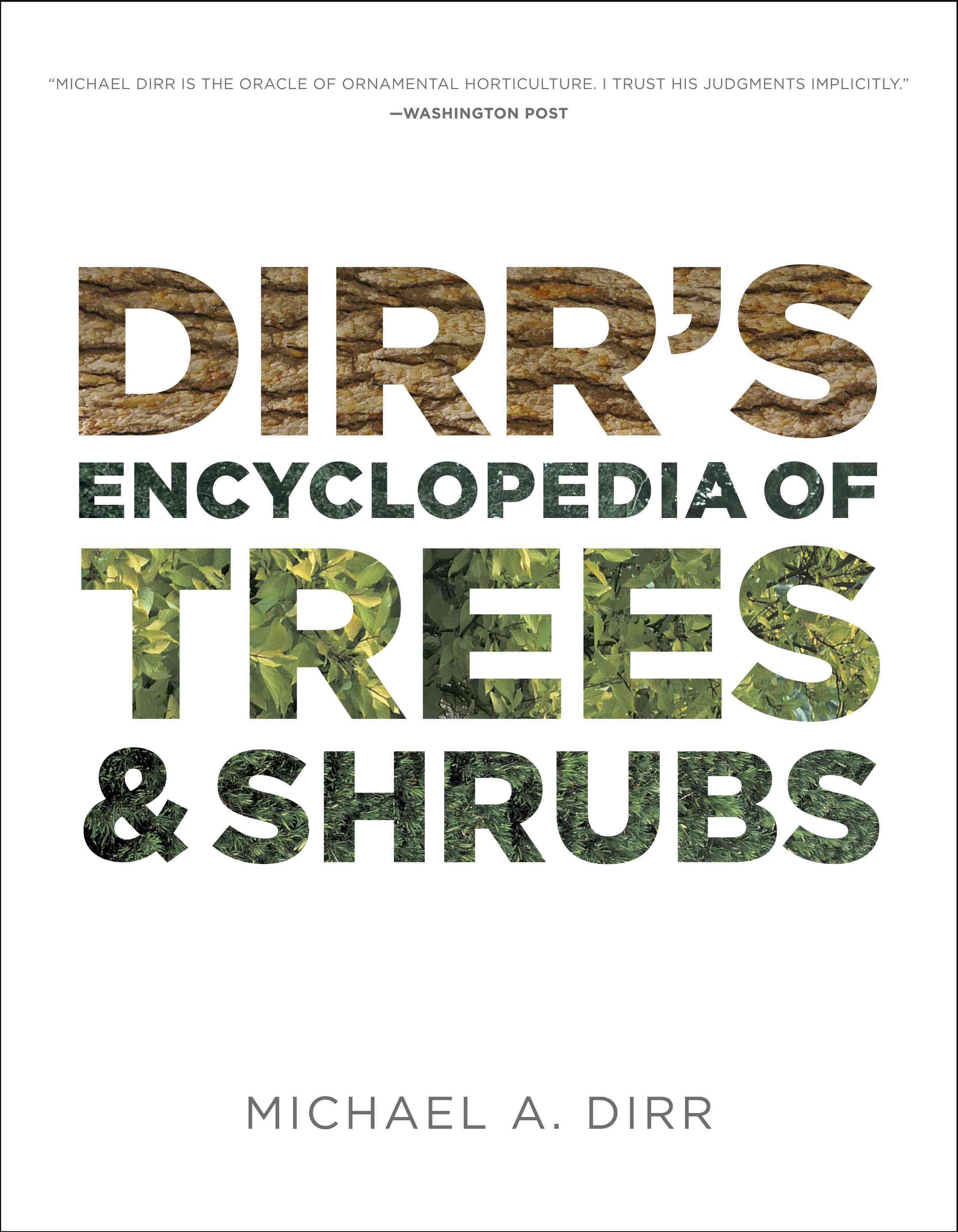 Dirr's Encyclopedia of Trees and Shrubs (Hardcover)