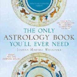 The Only Astrology Book You'll Ever Need: Twenty-First-Century Edition (Paperback)