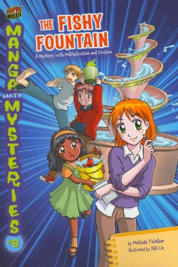 The Fishy Fountain: A Mystery With Multiplication and Division (Paperback)