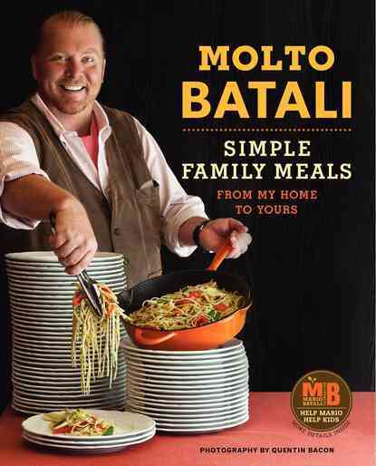Molto Batali: Simple Family Meals from My Home to Yours (Hardcover)