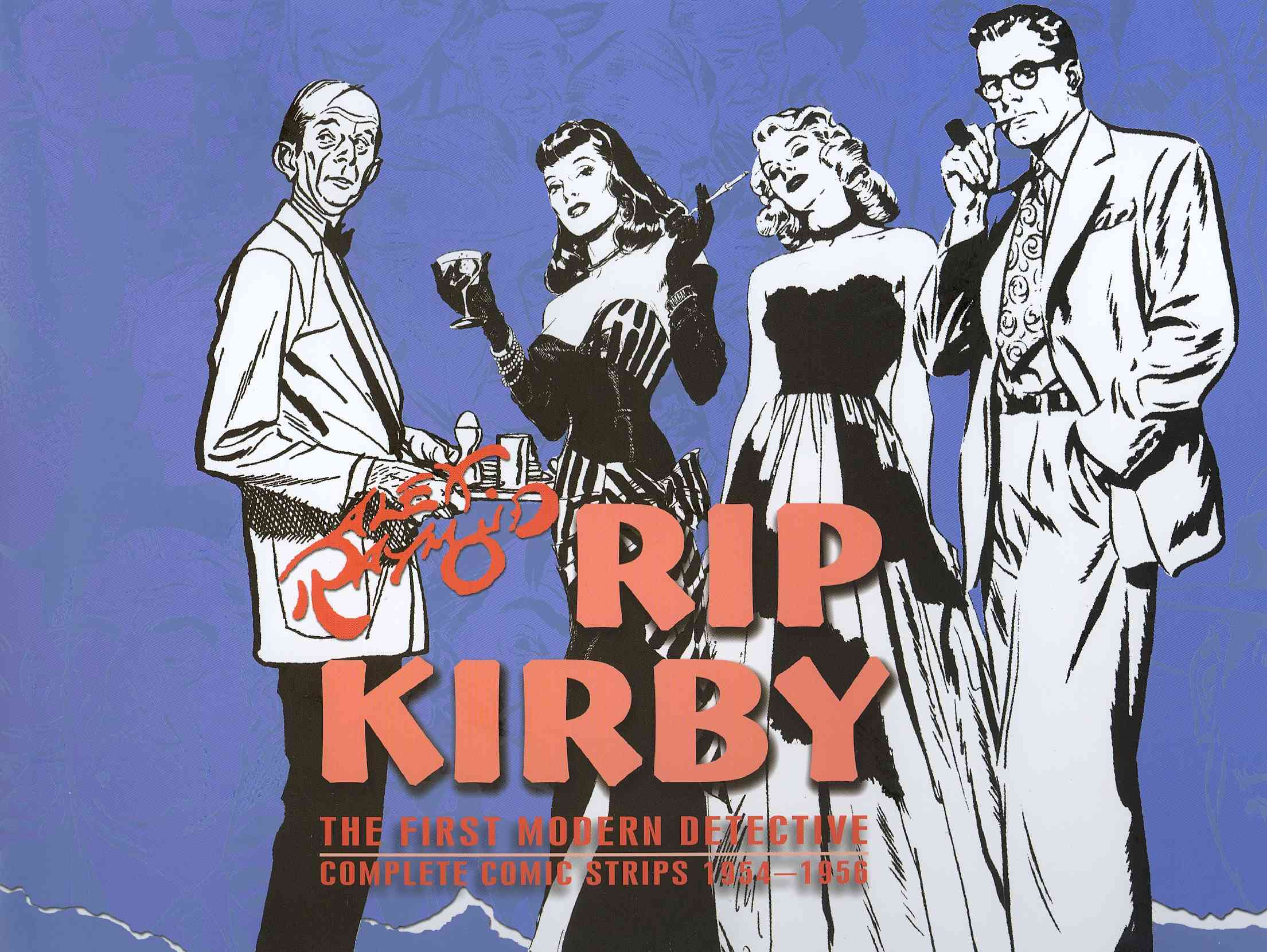 Rip Kirby 4: The First Modern Detective: Complete Comic Strips: 1954-1956 (Hardcover)