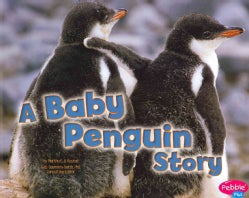 A Baby Penguin Story (Paperback)