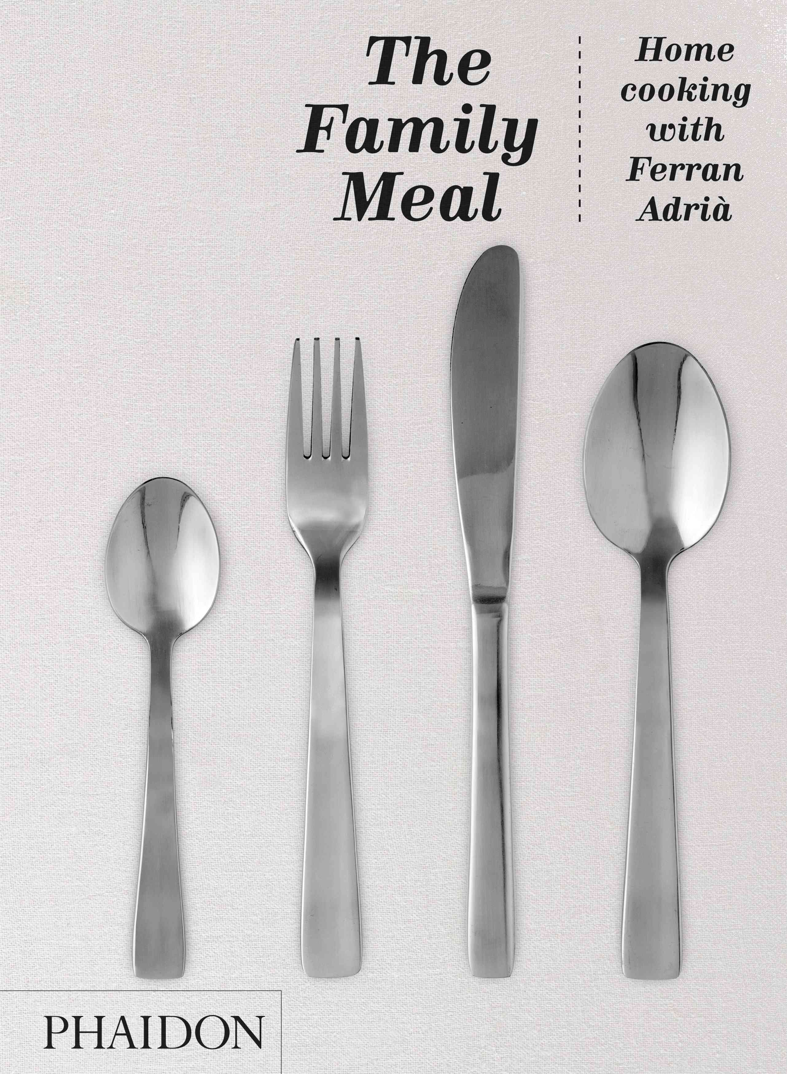 The Family Meal: Home Cooking (Hardcover)