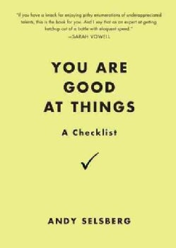 You Are Good at Things: A Checklist (Paperback)