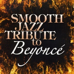 Various - Smooth Jazz Tribute to Beyonce