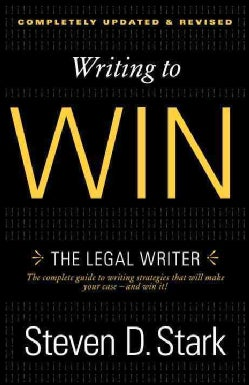 Writing to Win: The Legal Writer (Paperback)
