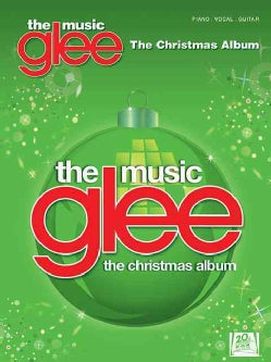Glee the Music: The Christmas Album, Piano, Vocal, Guitar (Paperback)