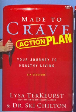 Made to Crave Action Plan: Your Journey to Healthy Living (DVD video)