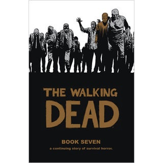 The Walking Dead Book 7 (Hardcover)