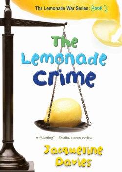 The Lemonade Crime (Paperback)