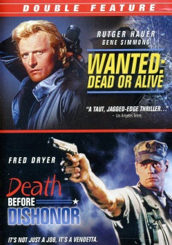 Wanted Dead Or Alive/Death Before Dishonor (DVD)