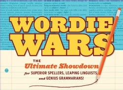 Wordie Wars: The Ultimate Showdown for Superior Spellers, Leaping Linguists, and Genuine Grammarians! (Cards)