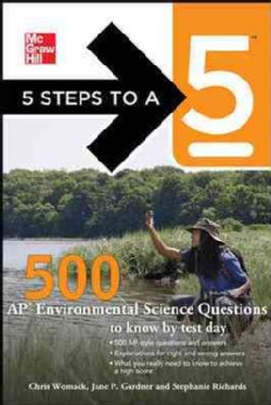 5 Steps to a 5 500 AP Environmental Science Questions to Know by Test Day (Paperback)