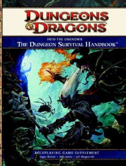 Into the Unknown:: The Dungeon Survival Handbook, Roleplaying Game Supplement (Hardcover)